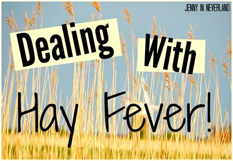 8 Tips For Dealing With Hayfever by Tips On Dealing With Hay Fever In Neverland