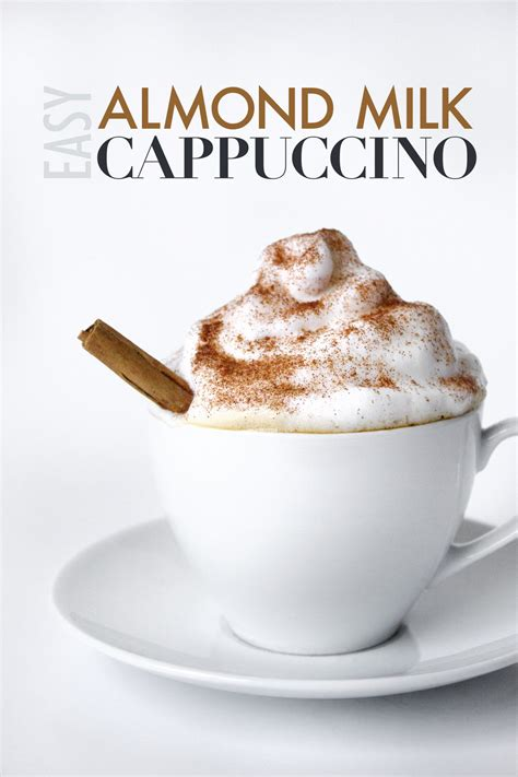 Milk Capuccino easy almond milk cappuccino foodie