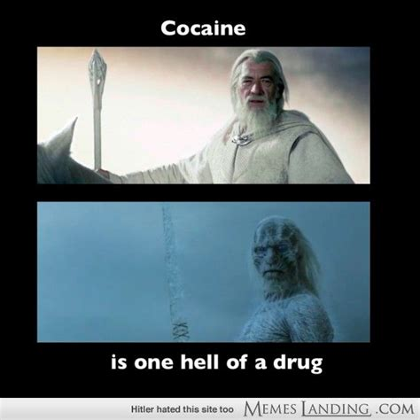 Cocaine Memes - 17 best images about got memes on pinterest game of