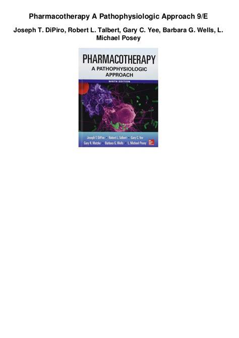 Pharmacotherapy A Pathophysiologic Approach 9e Pdf