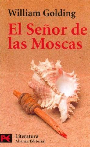 el senor de las el se 241 or de las moscas my blog