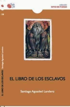 libro los descontrolados de companys las noches del 1900 el libro de los esclavos de santiago aguaded en el 1900