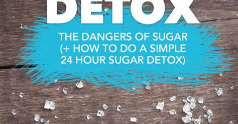 Dangers Of Sugar Detox by Learn About The Scary Dangers Of And
