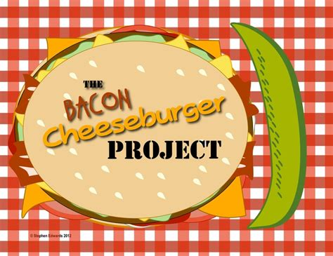 the bacon cheeseburger book report project other bacon