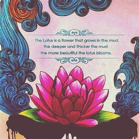 lotus tattoo with quote 25 best ideas about lotus flower quote on pinterest