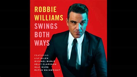 robbie williams swings both ways youtube i wan na be like you ft olly murs robbie williams