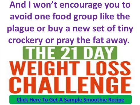 weight loss 21 days the 21 day weight loss challenge