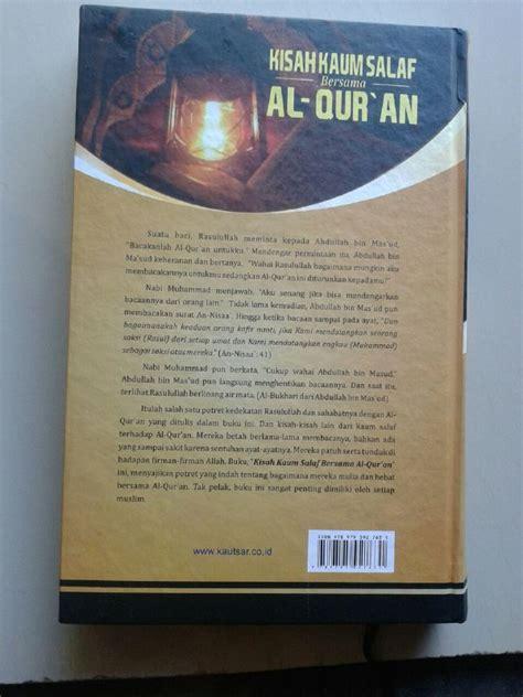 Sejarah Hidup Nabi Muhammad Dan Para Sahabat Ibnu Qoyyim Al Jauzai 1 buku kisah kaum salaf bersama al qur an