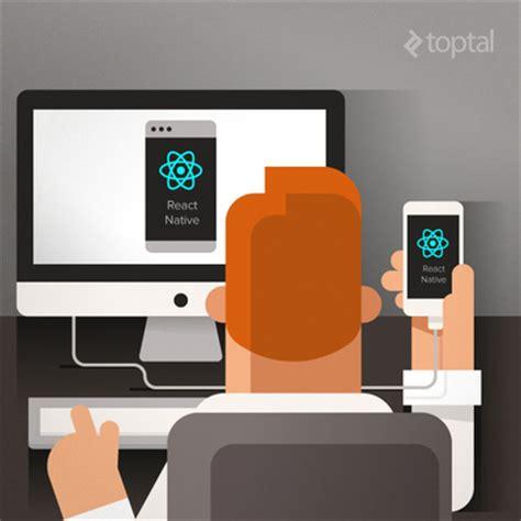react native beginner tutorial react native tutorial for beginners toptal