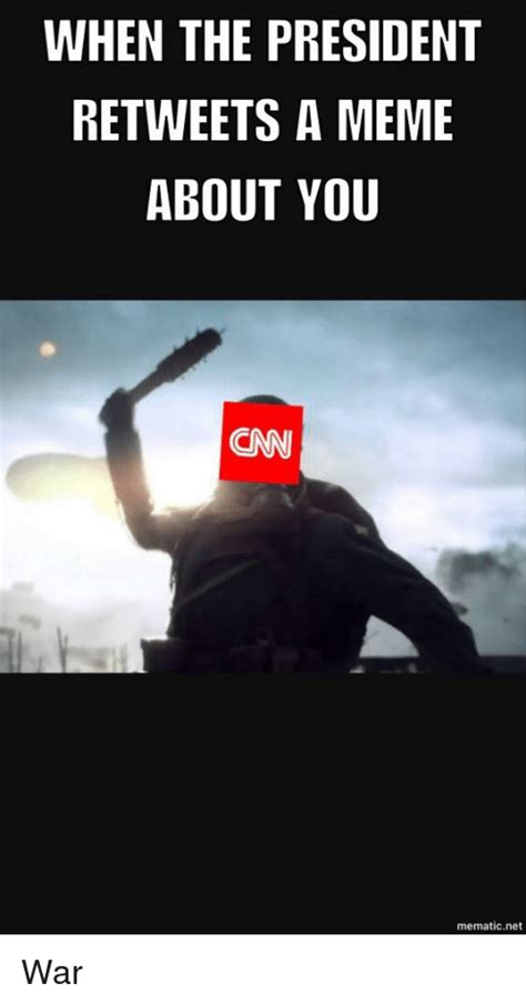 When Memes - when the president retweets a meme about you cnn