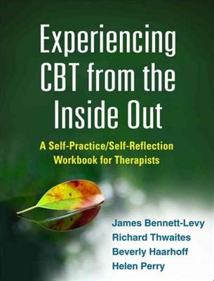 experiencing schema therapy from the inside out a self practice self reflection workbook for therapists self practice self reflection guides for psychotherapists books experiencing cbt from the inside out self esteem shop