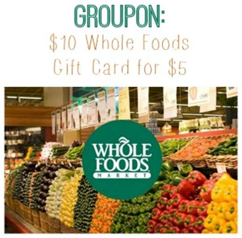 Where Can I Buy A Groupon Gift Card - groupon 10 whole foods gift card for 5 southern savers
