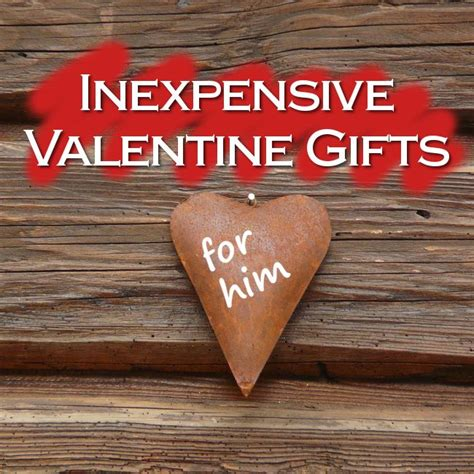 cheap valentines ideas for him 29 best images about for the i