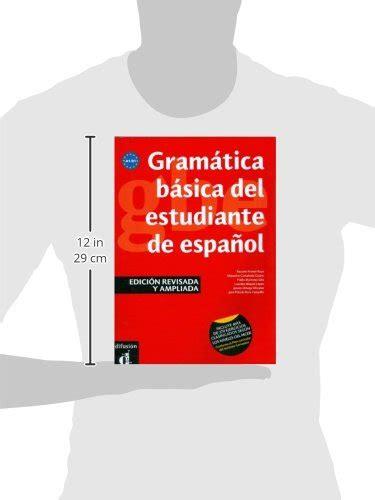 gramatica basica del estudiante 8484437264 libro grammatica basica del estudiante espanol a1 b1 per le scuole superiori di aa vv