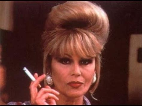 Absolutely Fabulous Fabsugar Want Need 47 by The Best Patsy Moments Ab Fab Absolutely Fabulous