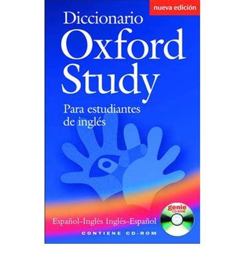diccionario de francs para 8430563547 diccionario oxford study para estudiantes de ingles 9780194316927