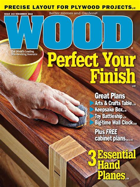 wood magazine november  edition texture unlimited access  digital magazine