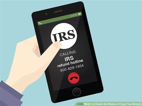 Tax Return Tracker Phone Number 3 Ways To Check The Status Of Your Tax Refund Wikihow