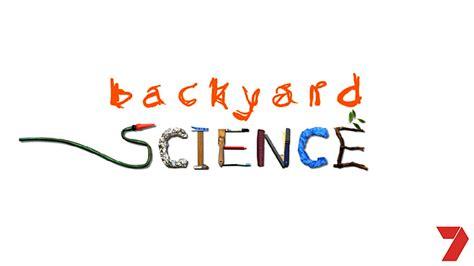 abc backyard science australian uk projects ra eysaleh com