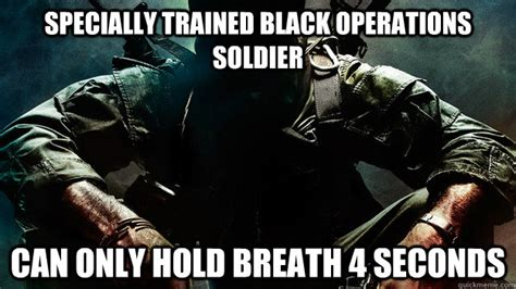 Black Ops Memes - scumbag black ops memes quickmeme