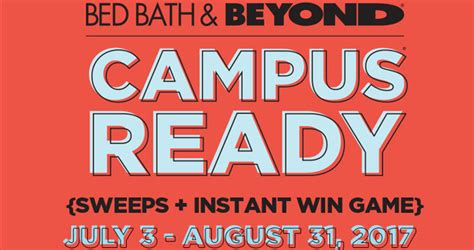 College Sweepstakes - bed bath beyond college sweepstakes be cus ready