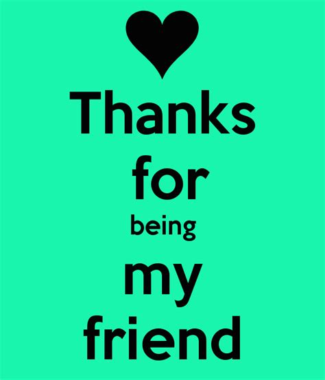 My Friends by Thanks For Being My Friend Keep Calm And Carry On Image