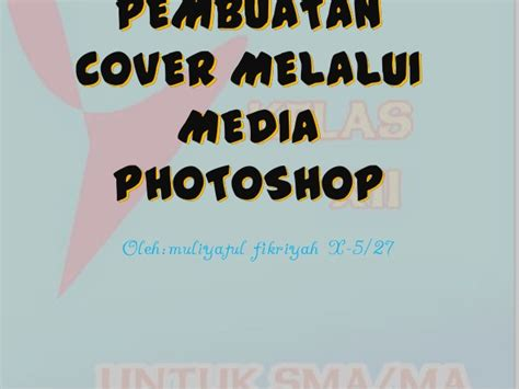 cara membuat cover buku adobe photoshop membuat cover buku dengan photoshop