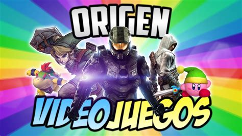 imagenes de los videos juegos origen y explicaci 211 n de los videojuegos youtube