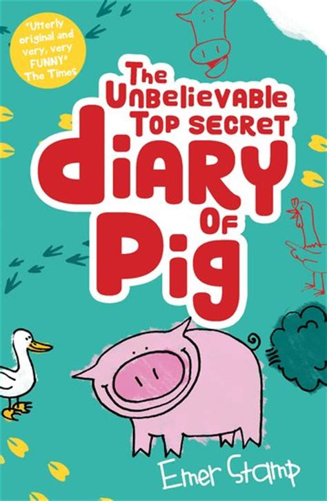 deer diary unbelievably true stories of in the grayback books pig 1 the top secret diary of pig