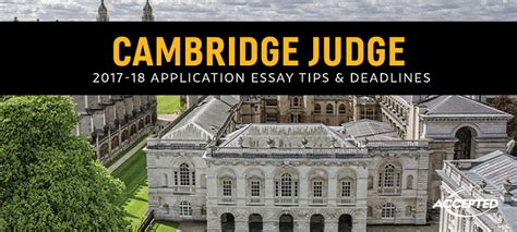 Cambridge Judge Mba Review by Cambridge Judge Mba Essay Tips Deadlines The Gmat Club