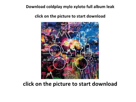 free download mp3 coldplay mylo xyloto full album download coldplay mylo xyloto 2011 full album leak