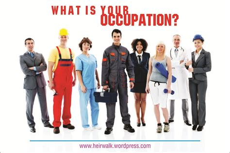 Your Is what is your occupation heirwalk