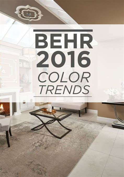 home decor paint trends discover the 2016 behr color trends for the latest paint