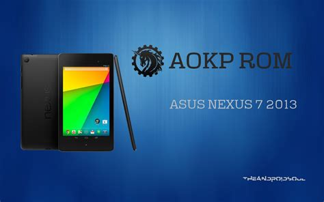 update asus nexus 7 2013 to android 4 4 2 kitkat with official aokp rom the android soul