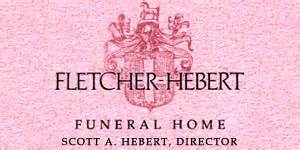 fletcher hebert funeral home winchendon ma legacy