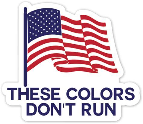 these colors don t run these colors don t run sticker sticker mule