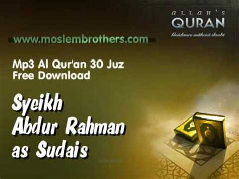 download free mp3 quran by sudais mp3 quran 30 juz syeikh abdur rahman as sudais youtube
