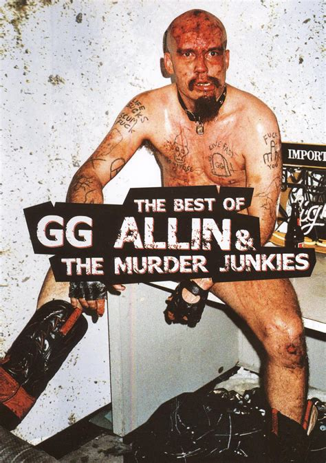 recommended film psikopat g g allin the best of g g allin and the murder junkies