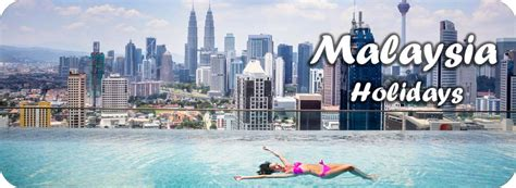 new year 2016 travel packages malaysia malaysia tour packages from india packages india