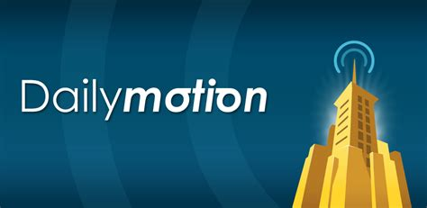 on dailymotion new dailymotion app now available