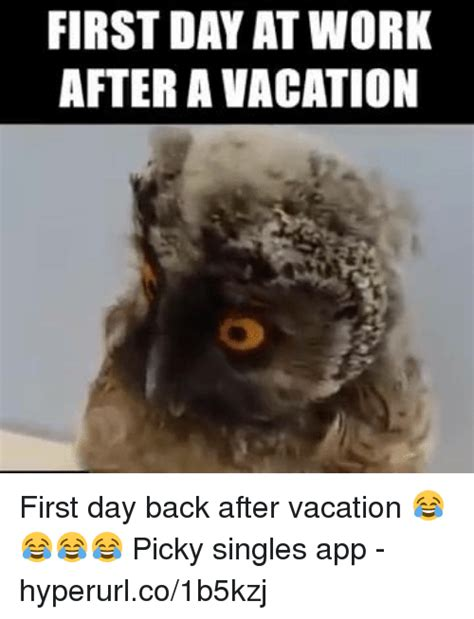 Day After Birthday Meme - search first day back to work memes on me me