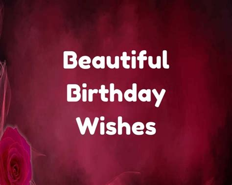 Beautiful Happy Birthday Wishes 21 Beautiful Birthday Wishes To Make His Her Day Beautiful