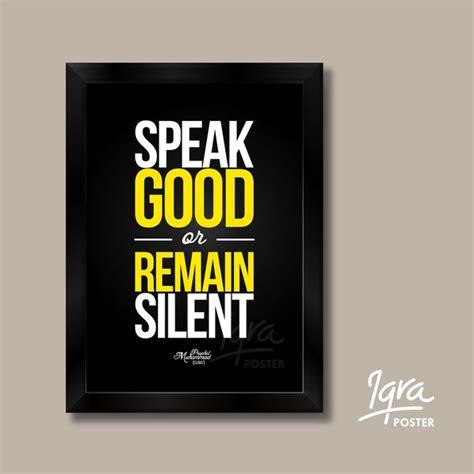 jual poster motivasi islami speak good  remain silent