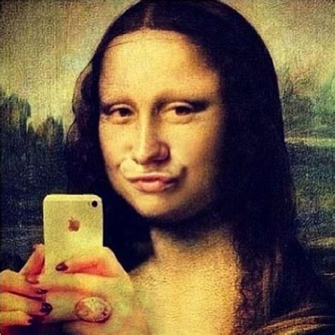 If Mona Lisa was on Instagram