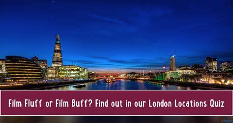 film quiz london kidrated s london locations film quiz