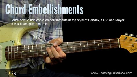 learn guitar now chord embellishments learning guitar now