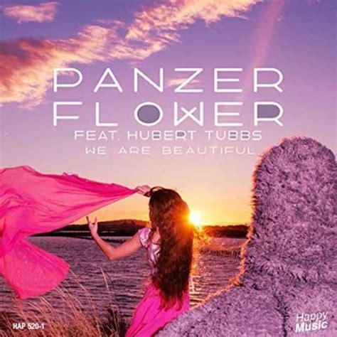 beautiful testo panzer flower we are beautiful testo traduzione e