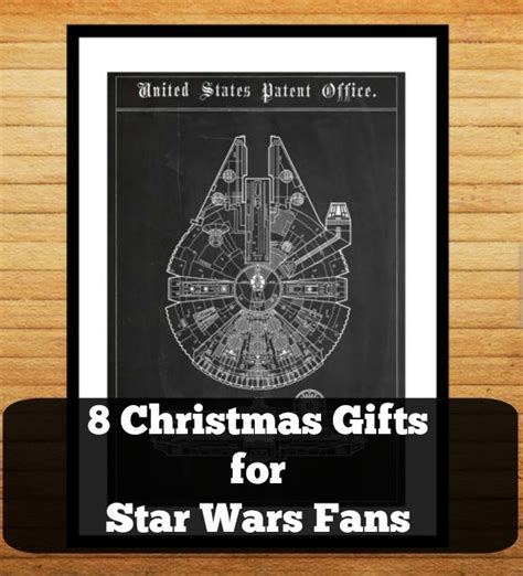gifts for wars fans 8 gifts for wars fans 100 wars