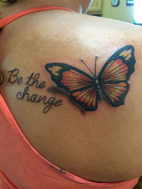 tattoos that mean change be the change the meaning would change the