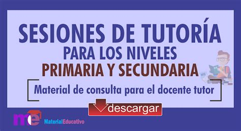 documentos de tutoria de secundaria sesiones de tutor 205 a para primaria y secundaria